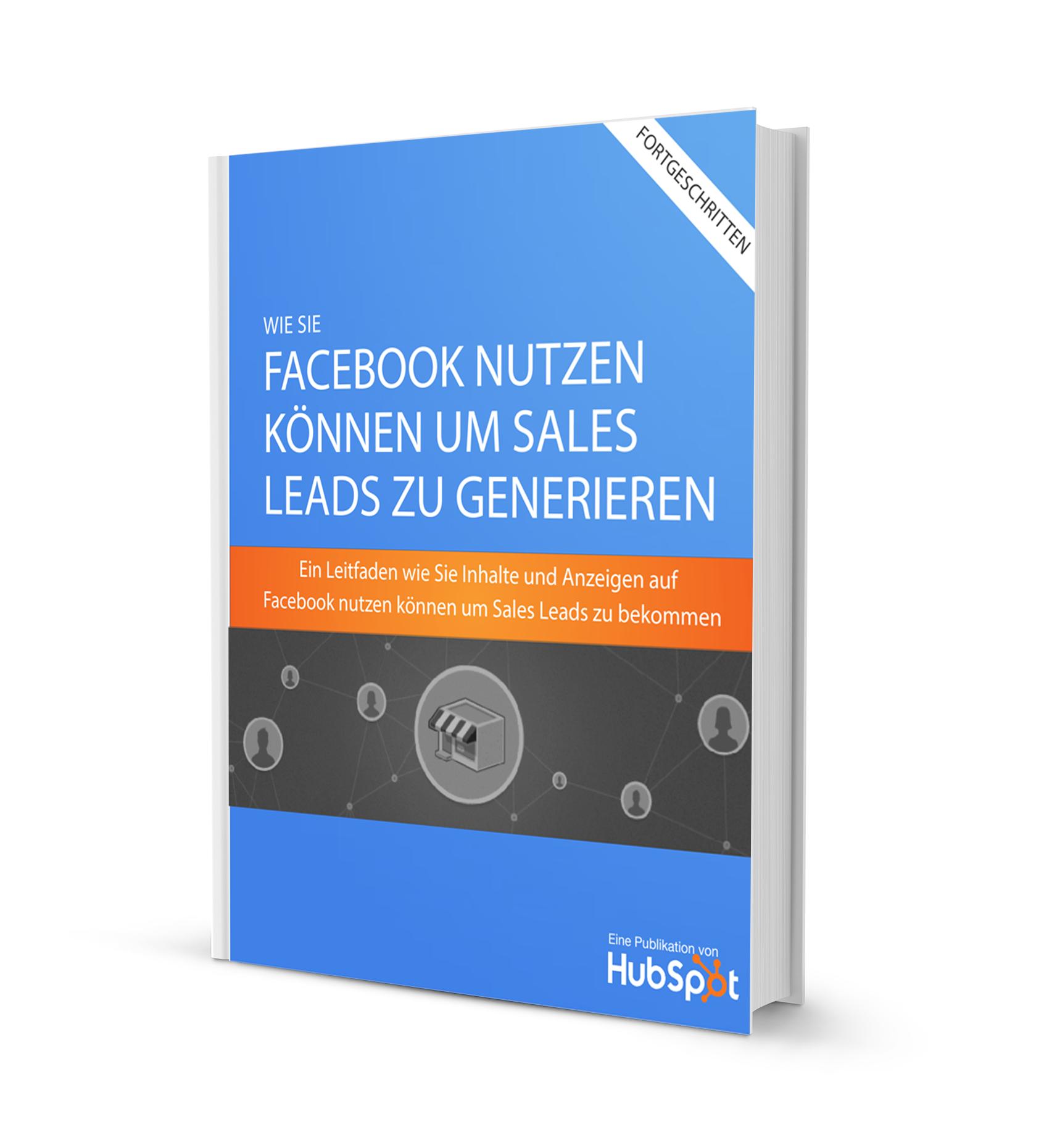 Wie Sie Facebook nutzen können, um Sales Leads zu generieren