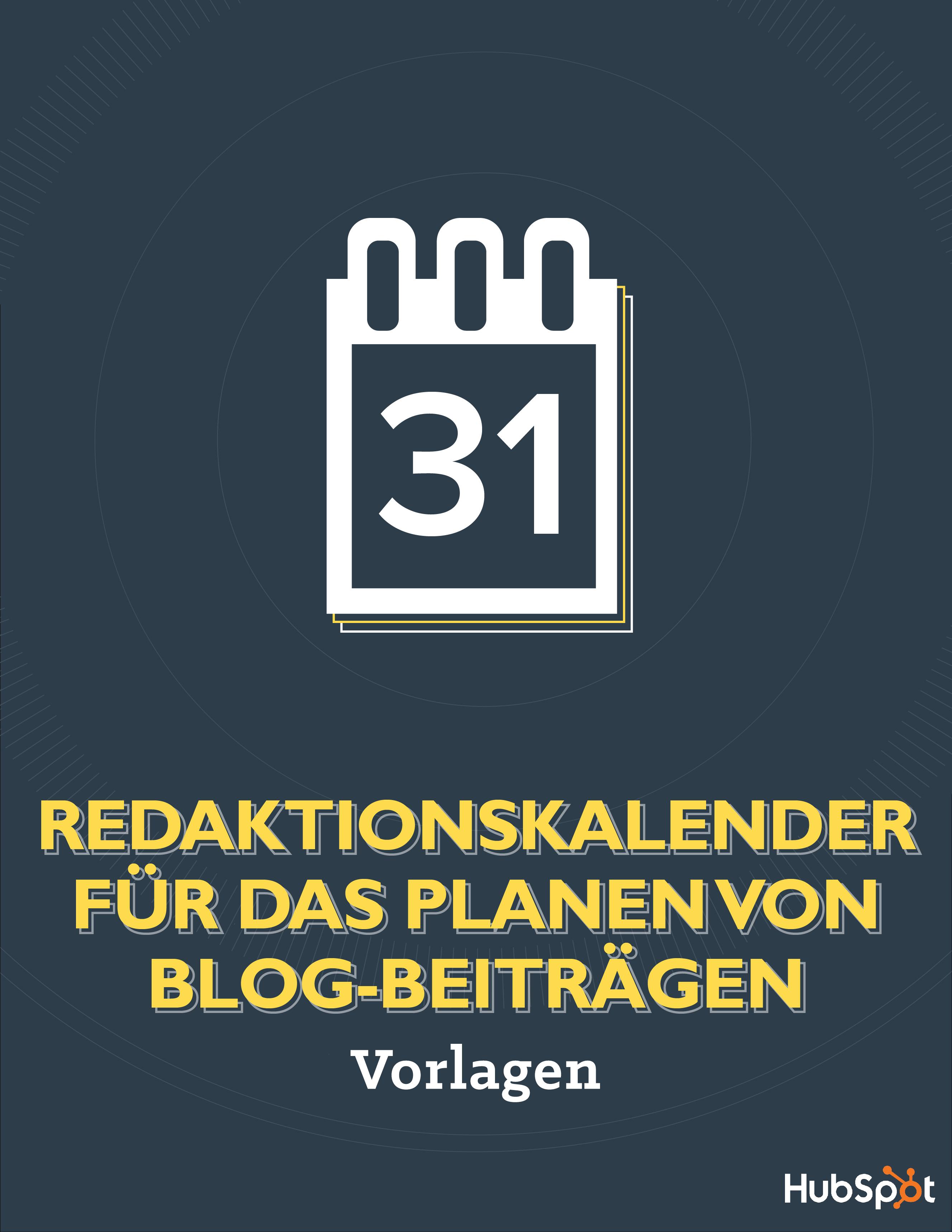 REDAKTIONSKALENDER FÜR DAS PLANEN VON BLOG-BEITRÄGEN