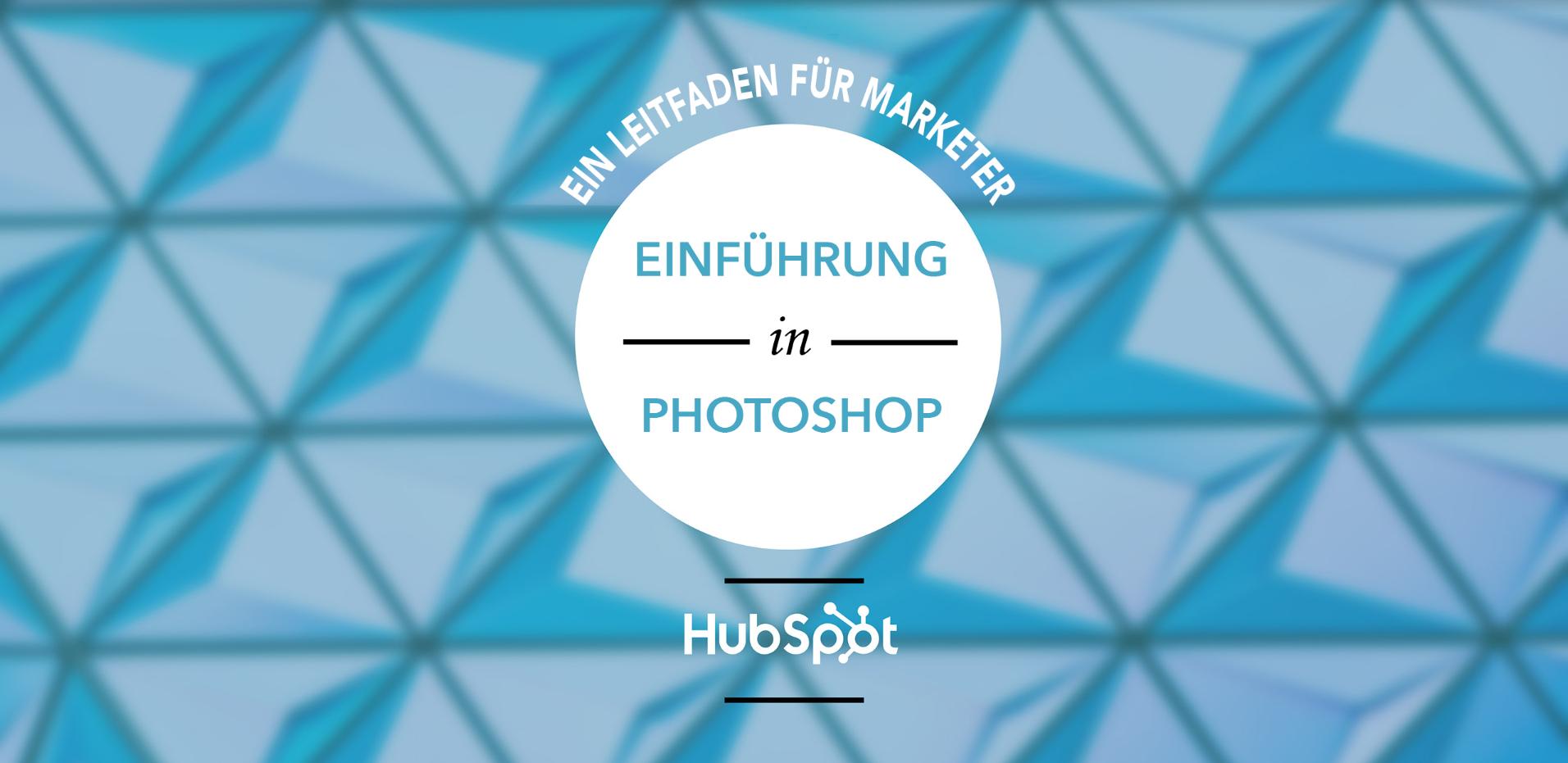 HubSpot | Einführung in Photoshop | Vorschaubild 1