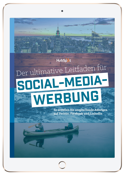 Der ultimative Leitfaden für Social-Media-Werbung