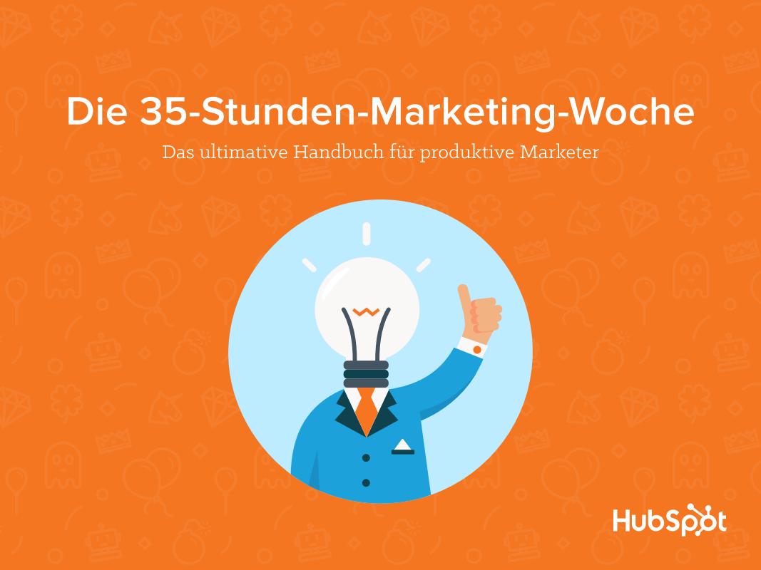 Die 35-Stunden-Marketing-Woche – Titelseite